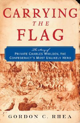 Carrying The Flag By Rhea, Gordon C.